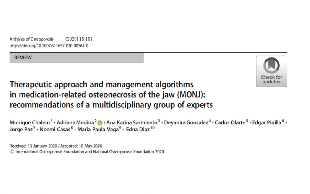 Therapeutic approach and management algorithms in medication-related osteonecrosis of the jaw (MONJ): recommendations of a multidisciplinary group of experts